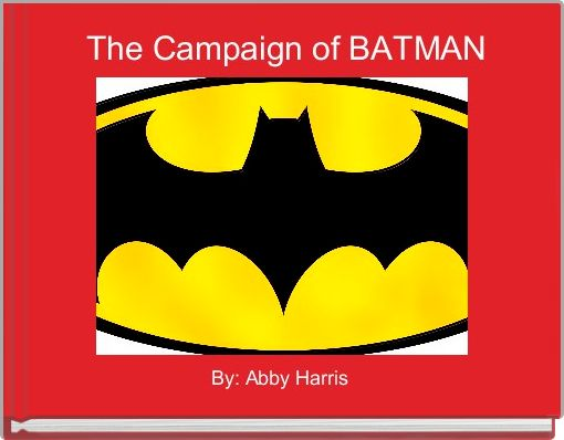 The Campaign of BATMAN