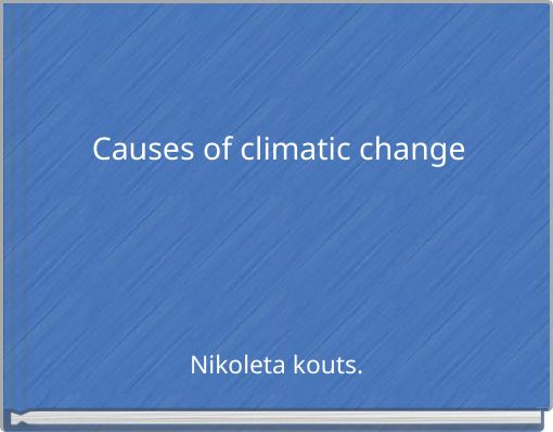 Causes of climatic change