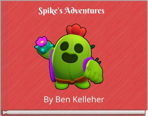 Spike's Adventures