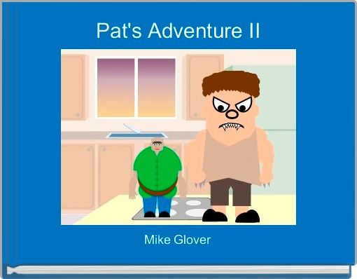 Pat's Adventure II