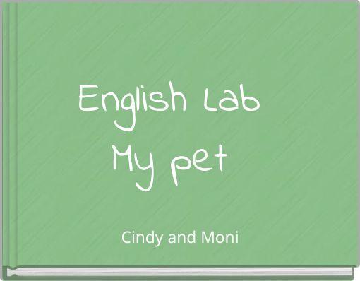 English LabMy pet