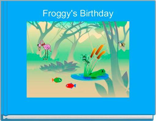 Froggy's Birthday