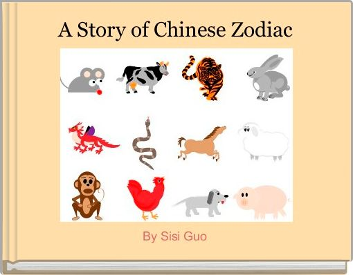 A Story of Chinese Zodiac