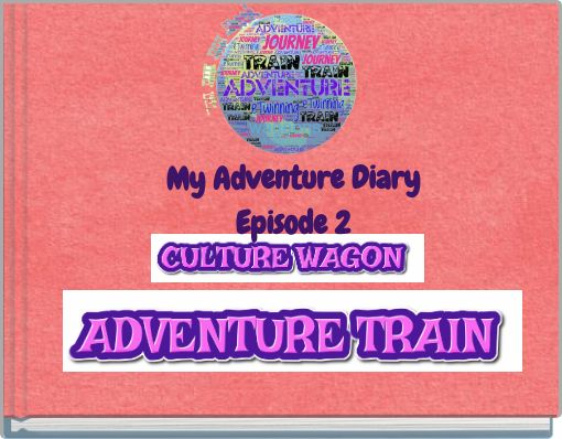 My Adventure DiaryEpisode 2