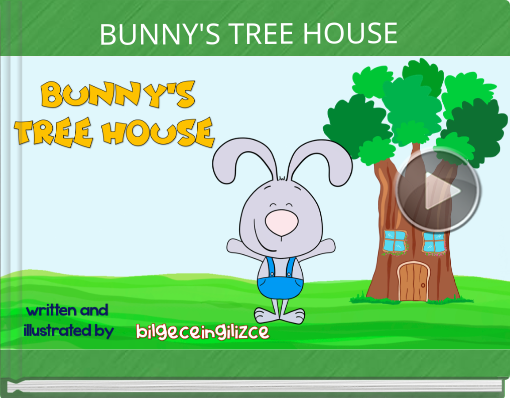 Book titled 'BUNNY'S TREE HOUSE'