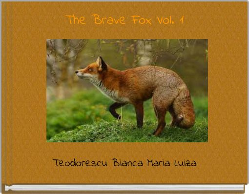 The Brave Fox Vol. 1