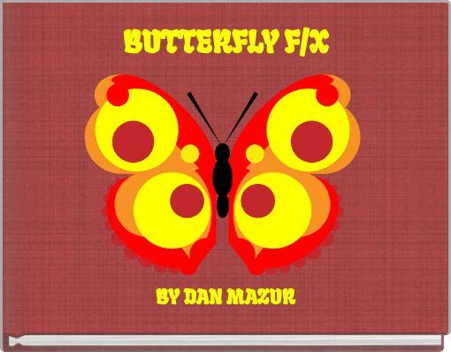 BUTTERFLY F/X