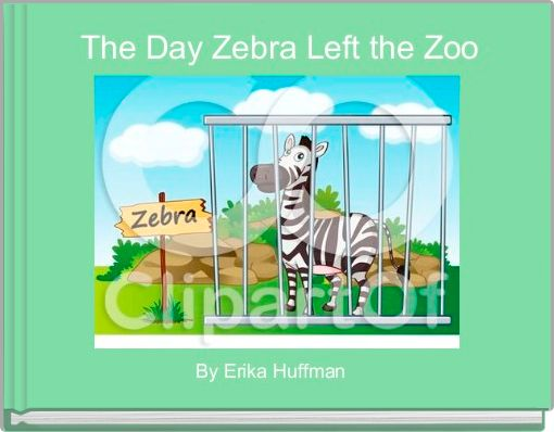 The Day Zebra Left the Zoo
