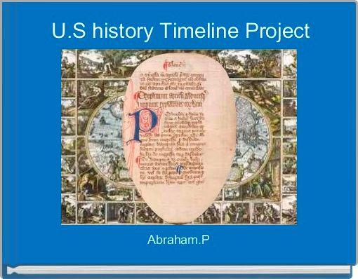 U.S history Timeline Project