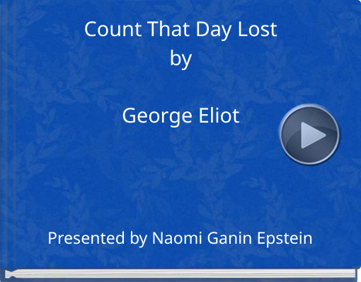 Book titled 'Count That Day LostbyGeorge Eliot'