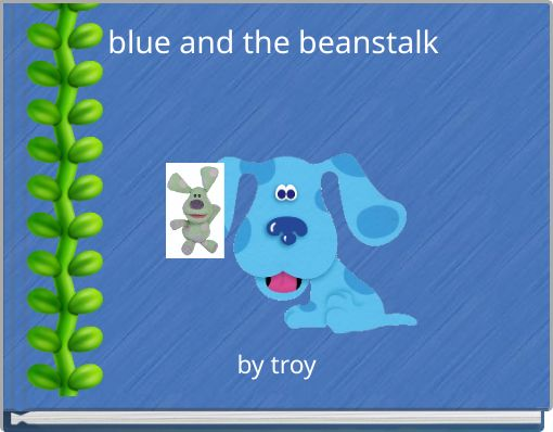 blue and the beanstalk