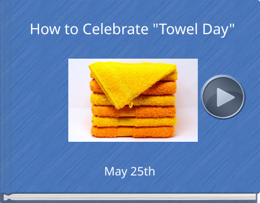 Book titled 'How to Celebrate 'Towel Day''