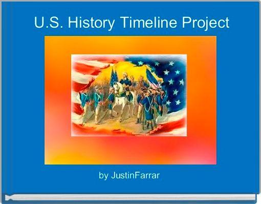 U.S. History Timeline Project