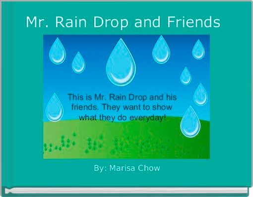 Mr. Rain Drop and Friends