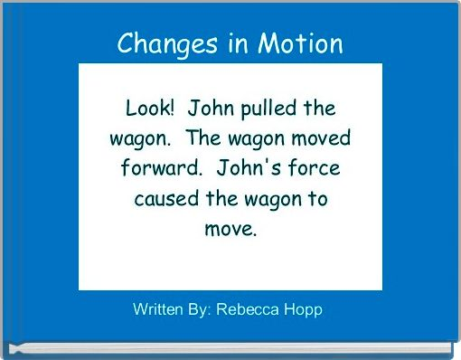 Changes in Motion