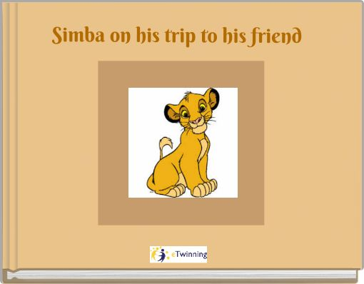 Simba on his trip to his friend