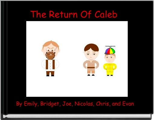The Return Of Caleb