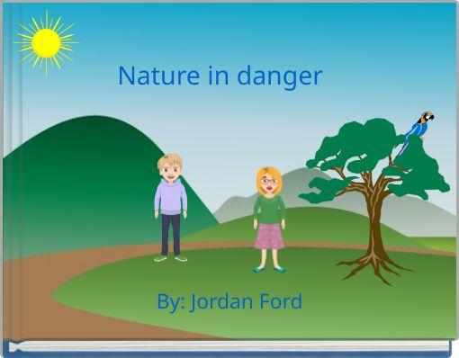 Nature in danger