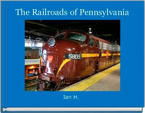The Railroads of Pennsylvania