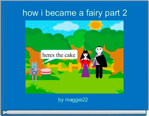 how i became a fairy part 2