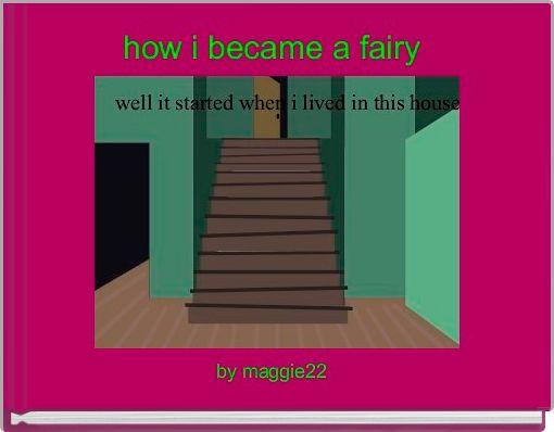 how i became a fairy