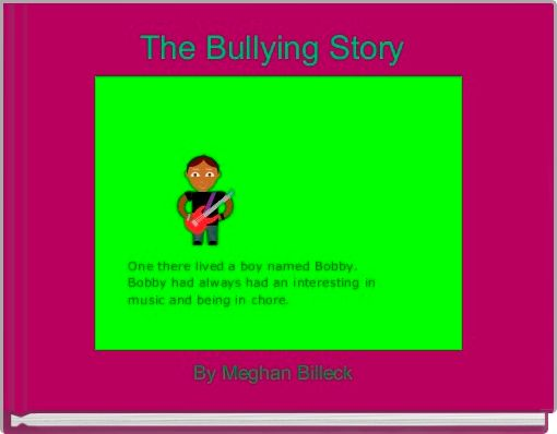 The Bullying Story