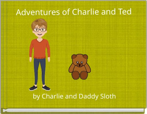 Adventures of Charlie and Ted
