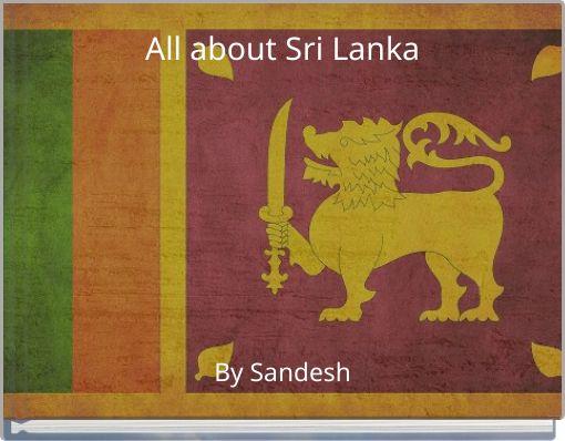 All about Sri Lanka