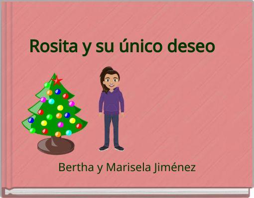 Rosita y su único deseo