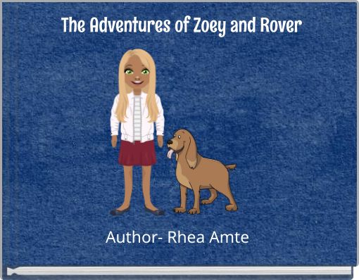 The Adventures of Zoey and Rover