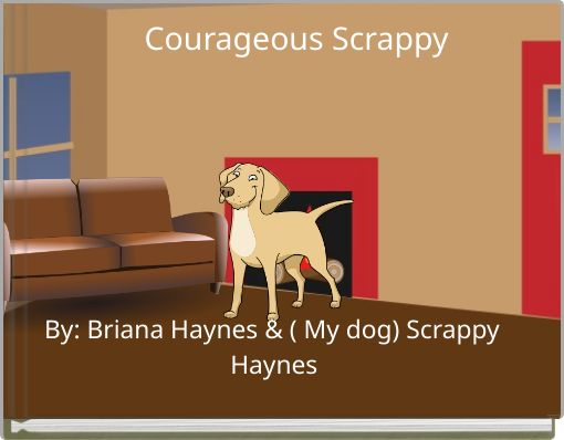 Courageous  Scrappy