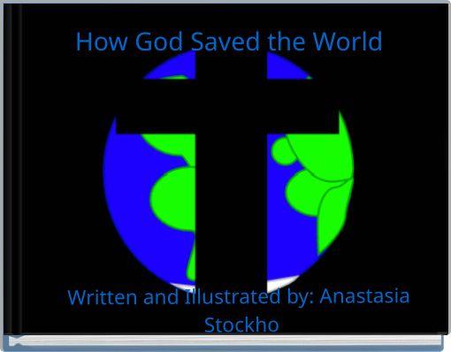 How God Saved the World