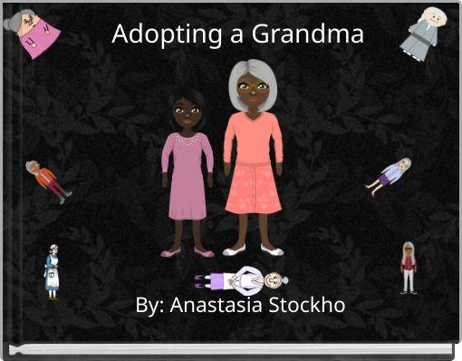 Adopting a Grandma