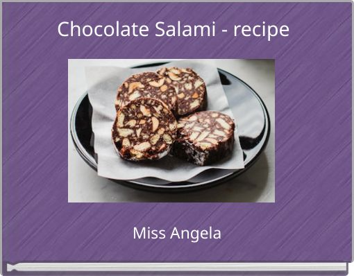 Chocolate Salami - recipe