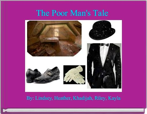The Poor Man's Tale
