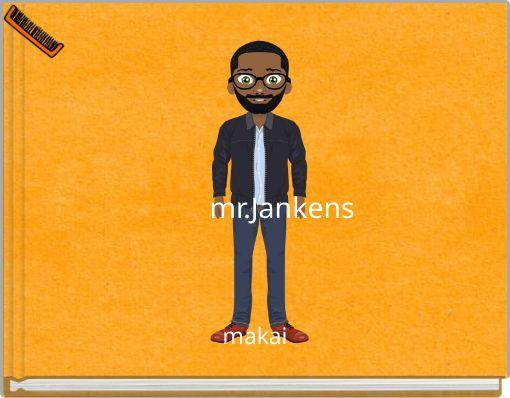 mr.Jankens