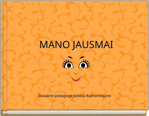 MANO JAUSMAI
