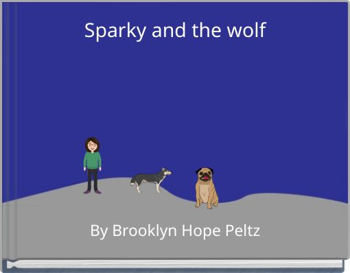 Sparky and the wolf