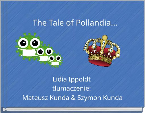 The Tale of Pollandia...