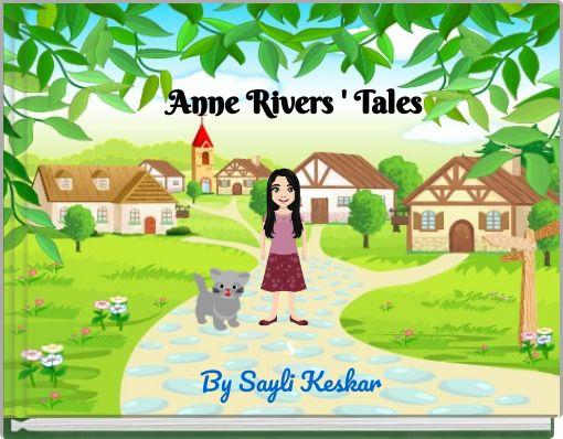 Anne Rivers ' Tales