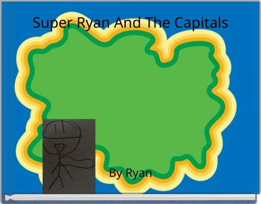 Super Ryan And The Capitals