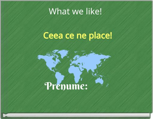 What we like!  Ceea ce ne place!