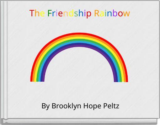 The Friendship Rainbow