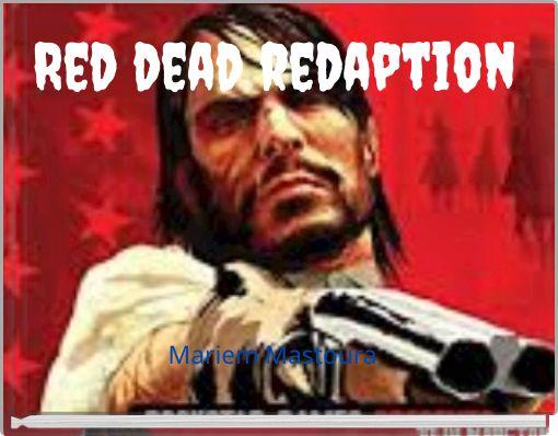Red dead redaption