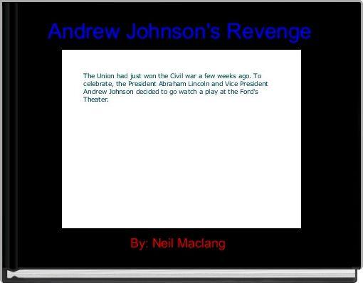 Andrew Johnson's Revenge