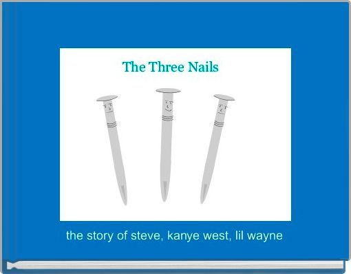 the story of steve, kanye west, lil wayne