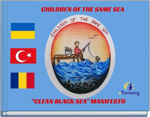''CLEAN BLACK SEA'' MANIFESTO