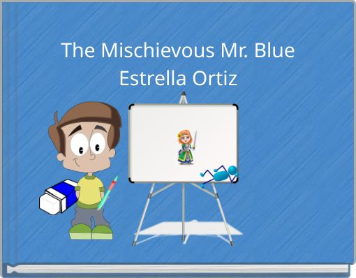 Mr. Blue Where Are You?