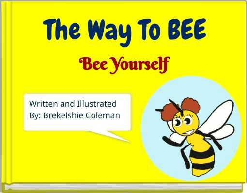 The Way To BEE