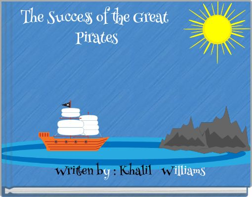 The Success of the Great Pirates